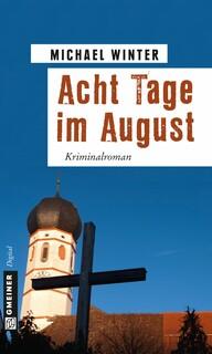 Acht Tage im August