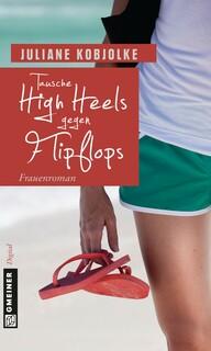 Tausche High Heels gegen Flipflops