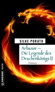 Arbanor - Die Legende des Drachenkönigs II