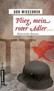 Flieg, mein roter Adler II