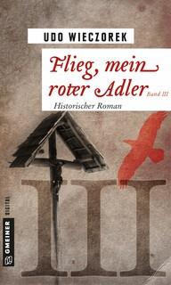 Flieg, mein roter Adler III
