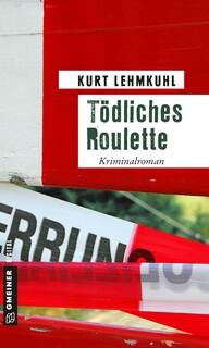 Tödliches Roulette