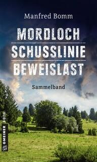 Mordloch - Schusslinie - Beweislast