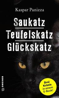 Saukatz - Teufelskatz - Glückskatz