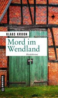 Mord im Wendland