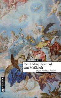 Der heilige Heimrad von Meßkirch