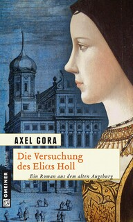 Die Versuchung des Elias Holl