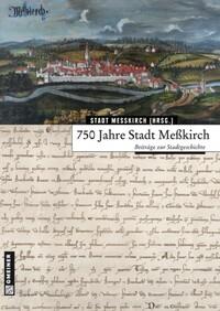 750 Jahre Stadt Meßkirch