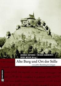 Alte Burg und Ort der Stille