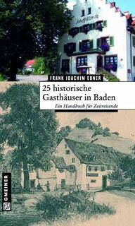 25 historische Gasthäuser in Baden
