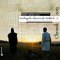 Karolingische Klosterstadt Meßkirch - Chronik 2013