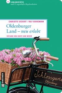 Oldenburger Land - neu erlebt