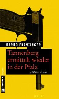 Tannenberg ermittelt wieder in der Pfalz