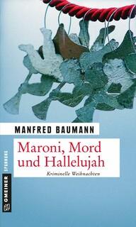 Maroni, Mord und Halleluja