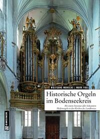 Historische Orgeln im Bodenseekreis