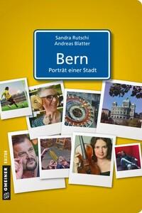 Bern - Porträt einer Stadt