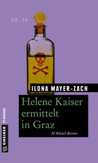 Helene Kaiser ermittelt in Graz