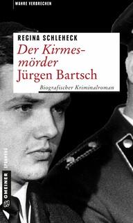 Der Kirmesmörder – Jürgen Bartsch