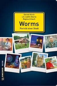 Worms - Porträt einer Stadt