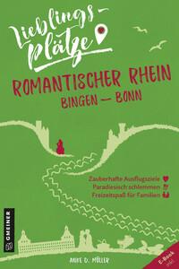 Lieblingsplätze Romantischer Rhein Bingen-Bonn