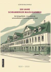 200 Jahre Schramberger Majolikafabrik