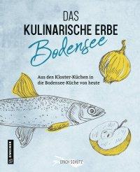 Das kulinarische Erbe des Bodensees