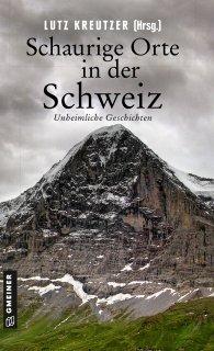 Schaurige Orte in der Schweiz