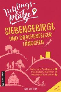 Lieblingsplätze Siebengebirge und Drachenfelser Ländchen