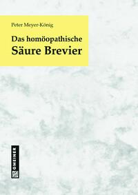 Das homöopathische Säure Brevier