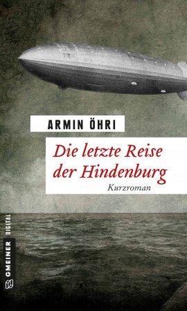 Die letzte Reise der Hindenburg