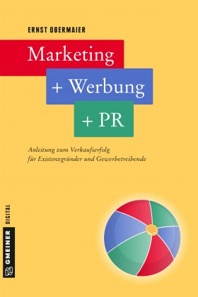 Marketing + Werbung + PR
