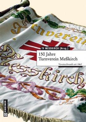 150 Jahre Turnverein Meßkirch