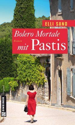 Bolero Mortale mit Pastis