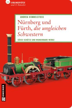 Nürnberg und Fürth, die ungleichen Schwestern