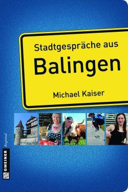 Stadtgespräche aus Balingen
