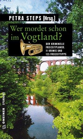 Wer mordet schon im Vogtland?