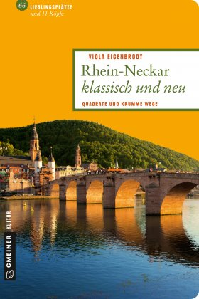 Rhein-Neckar klassisch und neu