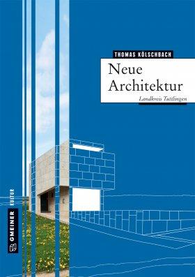 Neue Architektur im Landkreis Tuttlingen