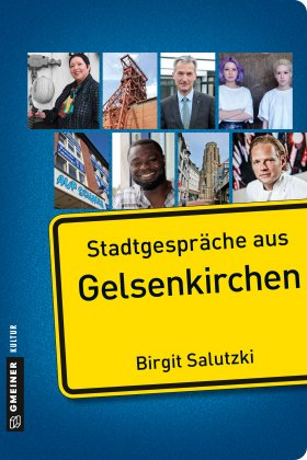 Stadtgespräche aus Gelsenkirchen