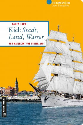 Kiel: Stadt, Land, Wasser