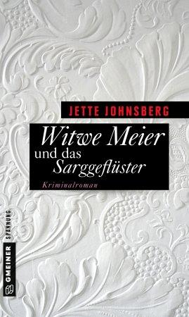 Witwe Meier und das Sarggeflüster