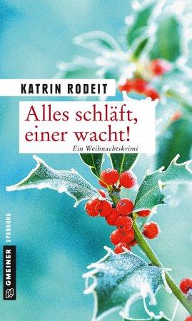 Alles schläft, einer wacht von Katrin Rodeit, Cover mit freundlicher Genehmigung von Gmeiner