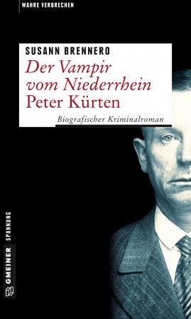 Der Vampir vom Niederrhein – Peter Kürten