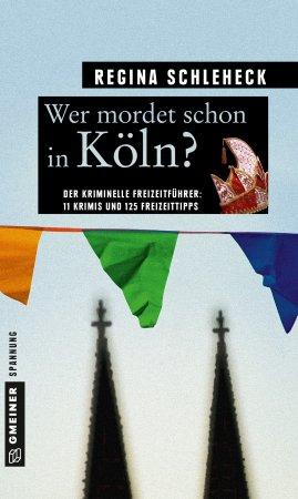 Wer mordet schon in Köln?