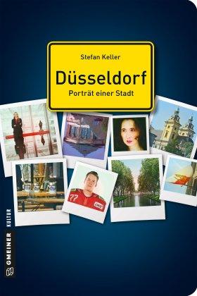Düsseldorf - Porträt einer Stadt