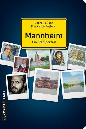 Mannheim - ein Stadtporträt