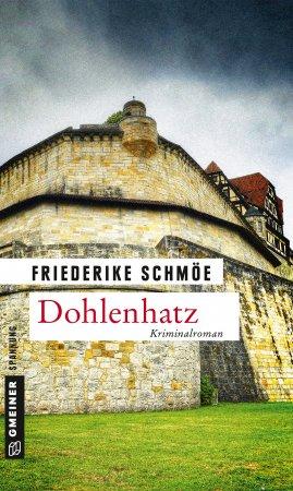 Dohlenhatz von Friederike Schmöe, Cover mit freundlicher Genehmigung von Gemeiner Verlag