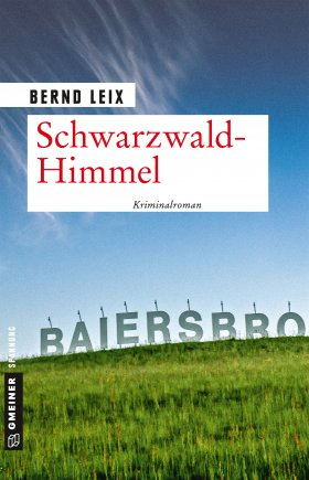 Schwarzwald-Himmel von Bernd Leix, Cover mit freundlicher Genehmigung von Gmeiner
