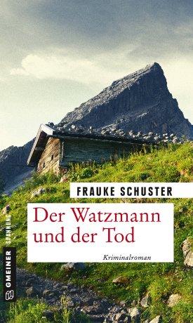 Der Watzmann und der Tod