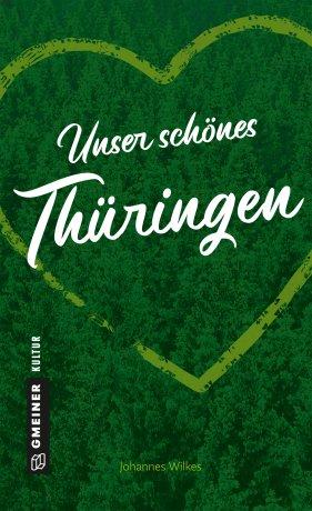 Unser schönes Thüringen